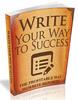 Thumbnail Write Your Way to Success: The Profitable Way to Write