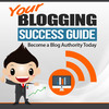 Thumbnail Your Blogging Success Guide